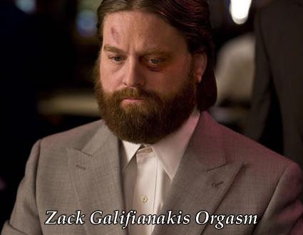 zack-gaalifianakis-orgasm-orgasim-comedy-hangover-funny1